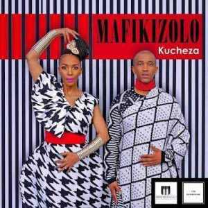 Mafikizolo - Kucheza (Prod. by DJ Maphorisa)